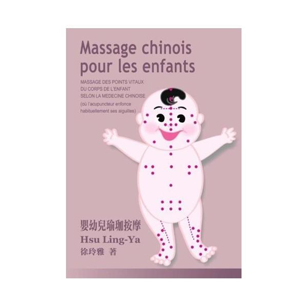 Massage chinois pour les enfants - Hsu Ling-Ya