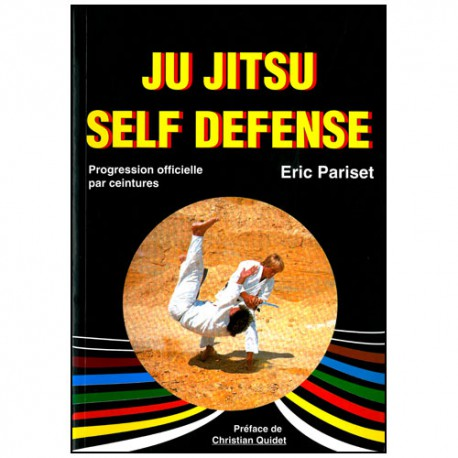 Ju Jitsu Self Défense prog officielle par ceintures - Pariset
