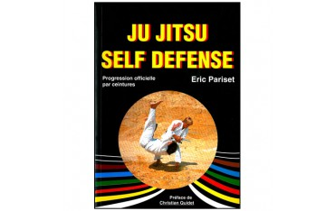 Ju Jitsu Self Défense, progression officielle par ceintures - Eric Pariset