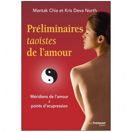 Préliminaires taoïstes de l'amour - Mantak Chia & Kris Deva North