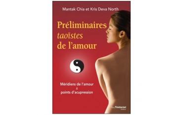 Préliminaires taoïstes de l'amour, méridiens de l'amour & points d'acupuncture  - Mantak Chia & Kris Deva North