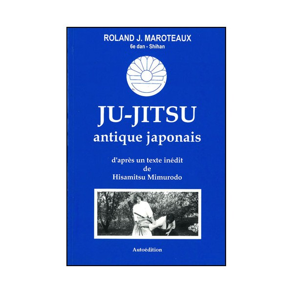 Ju-Jitsu antique japonais - Maroteaux