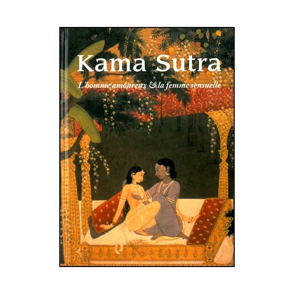 Kama Sutra, l'homme amoureux & la femme sensuelle (2 volumes)