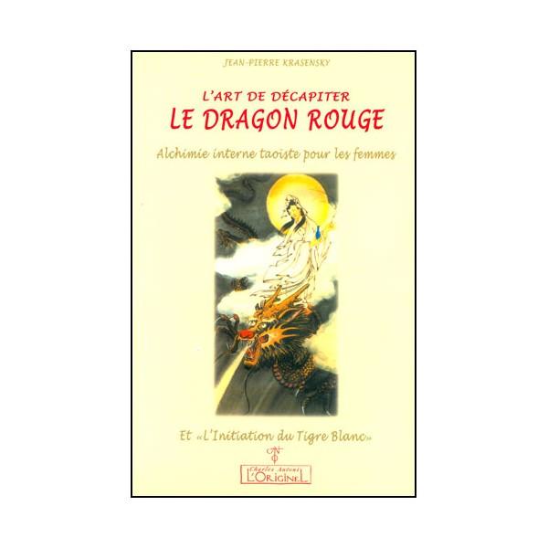 L'art de décapiter Le Dragon Rouge - Krasensky