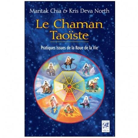 Le Chaman Taoïste - Mantak Chia & Kris Deva North