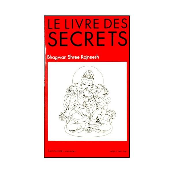 Le livre des Secrets - Bhagwan Shree Rajneesh (éd. 2012)