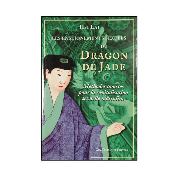 Les ens sex d dragon de Jade, méth taoïste revital sex masc - Hsi Lai