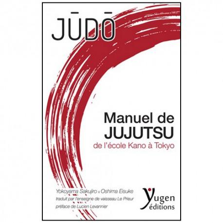 Judo-Manuel de Jujutsu de l'école Kano - Le Prieur