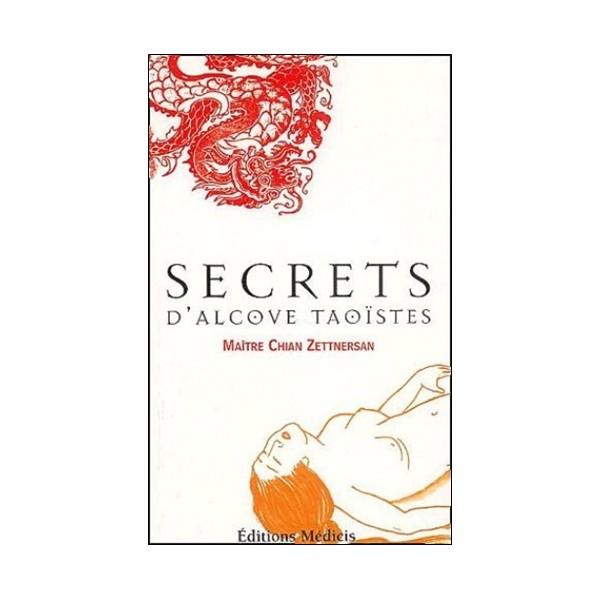 Secrets d'Alcove Taoïstes - Chian Zettnersan