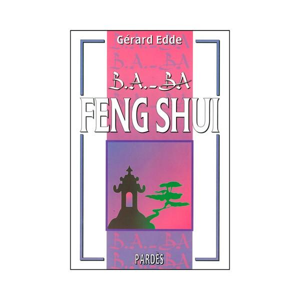 B.A-BA Feng Shui - Gérard Edde