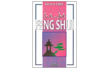 B.A.-BA Feng Shui - Gérard Edde