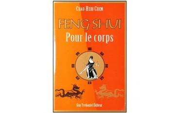 Feng Shui pour le corps - Chao-Hsiu Chen