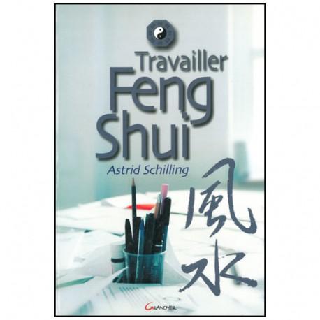 Travailler Feng Shui - A Schilling