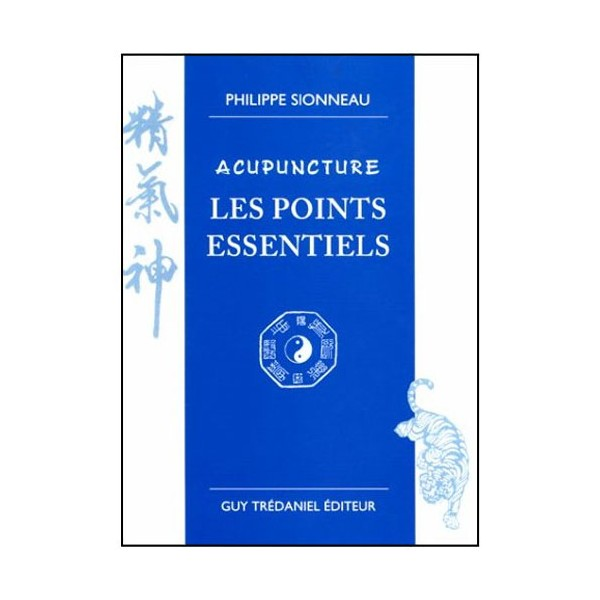 Acupuncture Les Points Essentiels - P Sionneau