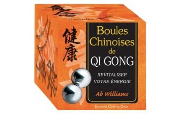 Boules chinoises de Qi Gong, revitaliser votre énergie (coffret 2 boules chinoises de Qi Gong + petit livre) - Ab Williams
