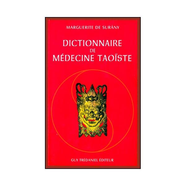 Dictionnaire de Médecine Taoïste - M de surany