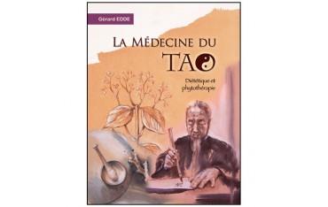 La Médecine du Tao, diététique et phytothérapie - Gerard Edde