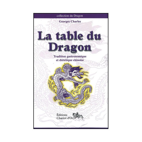 La table du Dragon - Georges Charles