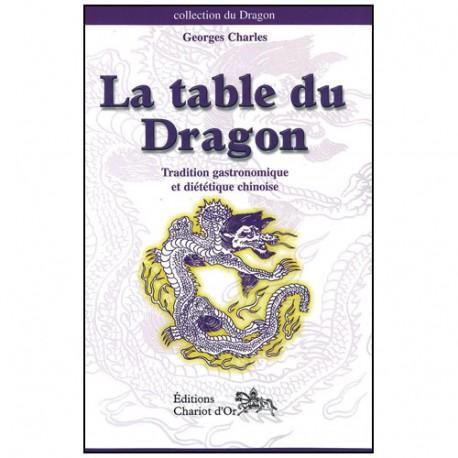 La table du Dragon - Georges Charles