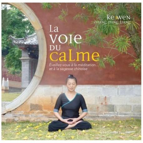 La voie du calme - Ke Wen