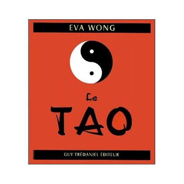 Le Tao (le petit livre du) - Eva Wong