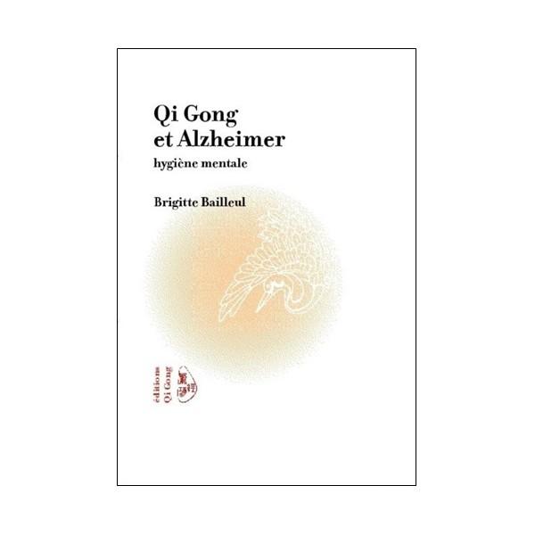 Qi Gong et Alzheimer - Brigitte Bailleul