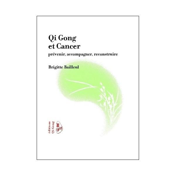 Qi Gong et cancer - Brigitte Bailleul