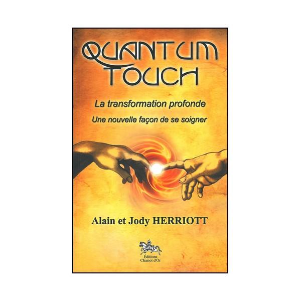 Quantum Touch la transformation profonde - Herriott
