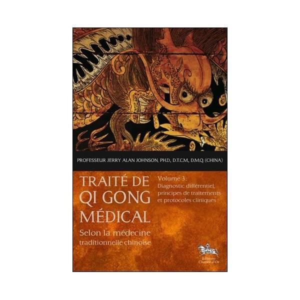 Traité de Qi Gong médical Vol.3, Diagnostic différentiel - Pr J.Alan