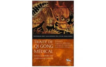Traité de Qi Gong médical selon la médecine traditionnelle chinoise, volume 3 : Diagnostic différentiel - Pr J. Alan Johnson