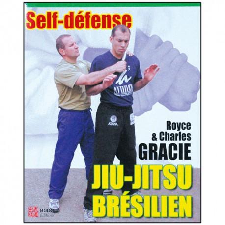 Jiu-Jitsu brésilien 2, self défense - Royce Gracie/Charles