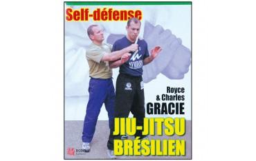 Jiu-Jitsu brésilien, self défense - Royce Gracie & Charles Gracie