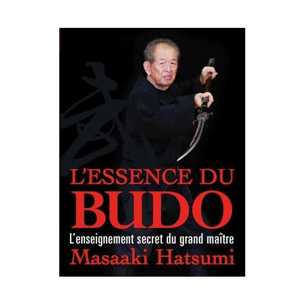 L'essence du Budo - Masaaki Hatsumi