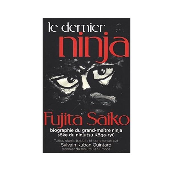 Le dernier ninja - Fujita Saiko & Sylvain Guintard