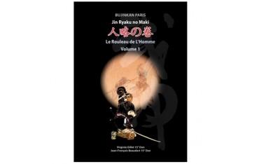 Le rouleau de l'Homme, volume 1, Jin Ryaku no Maki - Jean-François Beaudart & Virginie Gillet
