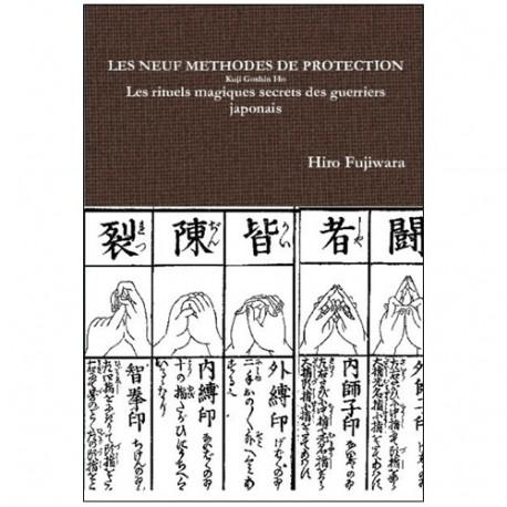 Les neuf méthodes de protection, Kuji Goshin Ho - H Fujiwara