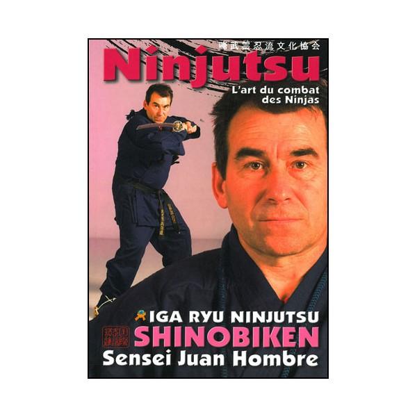Ninjutsu l'art du combat des ninjas Shinobiken - J Hombre