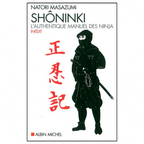 Shôninki l'authentique manuel des Ninja - Natori Masazumi