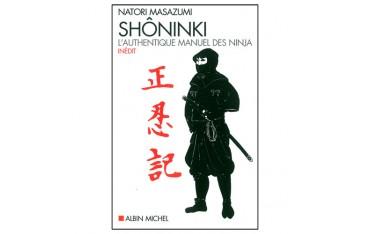Shôninki, l'authentique manuel des Ninja - Natori Masazumi
