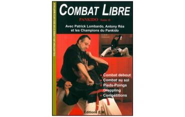 Combat libre, Pankido tome 2, combat debout, combat au sol, pieds-poings, grappling, compétitions - Patrick Lombardo