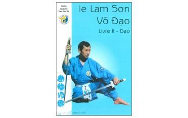 Le Lam Son Vo Dao, Livre 2, Dao - Jacques Tran Van Ba