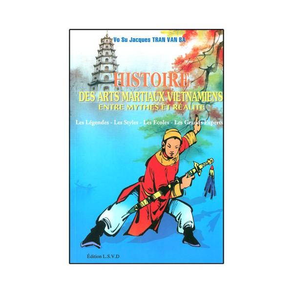 Histoire des Arts Martiaux Vietnamiens - Tran van Ba