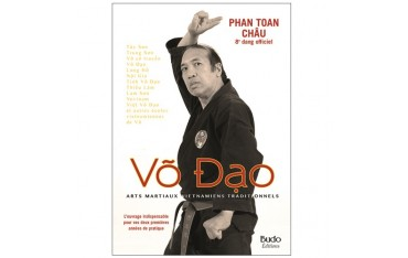 Vo Dao, arts martiaux vietnamiens traditionnels - Phan Toan Chau