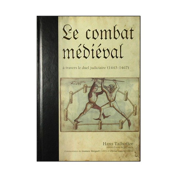 Le combat Médiéval, à travers le duel Judiciaire - Hans Talhoffer