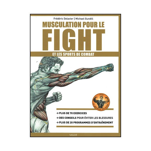 Musculation pour le Fight & les sports de combat  - Delavier/Gundill