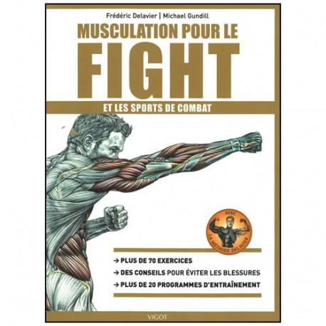 Musculation pour le Fight & les sports de combat  - Delavier/Gundill