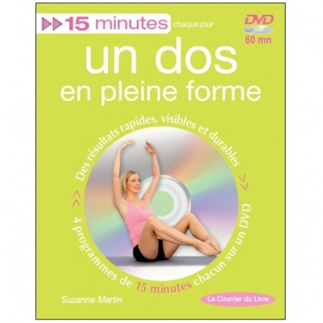 15 mn Un dos en pleine forme (+dvd) - Suzanne Martin
