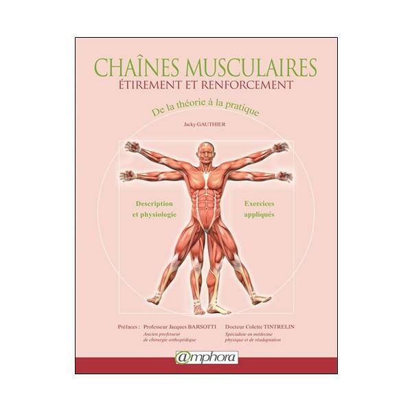 Chaînes musculaires - étirement et renforcement - Jacky Gauthier