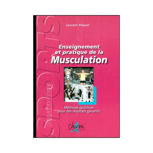 Enseignement et pratique de la Musculation - L Paquet