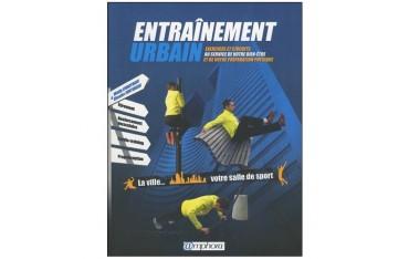 Entraînement urbain, exercices et circuits... - Walig Chartrain & Nicolas Fonteneau